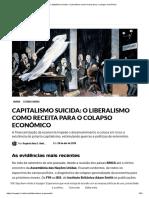 Capitalismo suicida_ o Liberalismo como receita para o colapso econômico.pdf