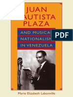 JUAN BAUTISTA PLAZA AND MUSICAL NATIONALISM IN VENEZUELA - MARIE LABONVILLE.pdf