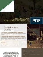 A Colonização Portuguesa Na América