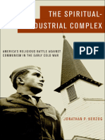 The Spiritual-Industrial Complex America's Religious Battle Against Communism in the Early Cold War