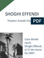 Shoghi Effendi, Amado Guardián de la Fe Bahá'í