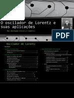 Osc i Lad or Lorentz