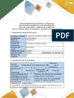 Guía de Actividades y Rúbrica de Evaluación - Fase 3 - Debate Sobre El Presente y El Futuro de La Humanidad (1)