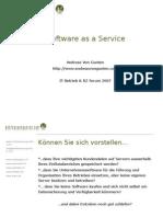 Software as a Service Slides zum Vortrag am IT Rechenzentrum und Betrieb Forum 2007 in Wiesbaden