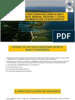 ESTUDIO DE LAS TELECONEXIONES ENTRE EL MAR Y CONTINENTE A NIVEL MUNDIAL, REGIONAL Y LOCAL, ESTUARIOS, INSTRUMENTACIÓN OCEANOGRÁFICA