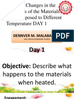 Lesson 11 Solid When Exposed to Diff Temp DAY 1. Den