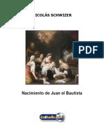 Nacimiento de Juan El Bautista (Nicolás Schwizer)