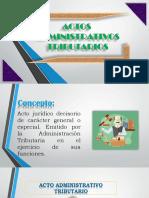 Actos Administrativos Tributarios (Exposicion) (1) (3)