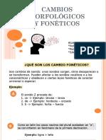 CAMBIOS FONÉTICOS Y MORFOLÓGICOS DEL LATÍN VULGAR 11.pptx