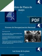 Madres de plaza de mayo, exposicion
