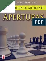 Revoluciona tu ajedrez 3, Aperturas - Moskalenko, V -.pdf