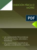 LA CONDICIÓN FÍSICA O MOTRIZ (1).pptx