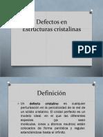 Defectos en Estructuras cristalinas.pptx
