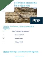 Tectonique Cassante a l'Échelle Régionale
