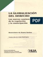 Boaventura La_globalizacion_del_derecho_Los_nuevos_caminos_de_la_regulacion_y_la_emancipacion.pdf