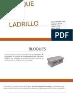 Bloque y Ladrillo