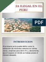 MINERIA ILEGAL EN EL PERU 2.pptx