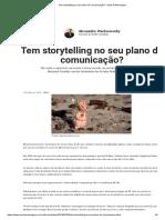 Tem Storytelling No Seu Plano de Comunicação_ – Meio & Mensagem