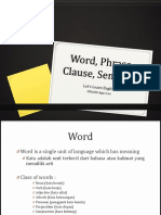Word, Phrase, Clause, Sentence