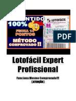 Lotofácil Expert Profissional Funciona Mesmo Comprovado!!!   【TESTE GRÁTIS】