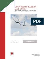 La Nuova Responsabilita Civile e Penale in ambito Medico e Sanitario