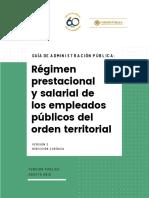 Guía de Administración Pública - Régimen Prestacional y Salarial de Los Empleados Públicos Del Orden Territorial - Versión 2 - Agosto 2018