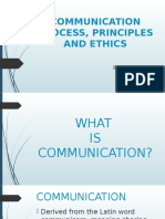 Communication Process, Principles and Ethics