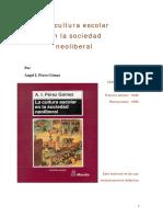 PEREZ, A. - La cultura escolar en la sociedad neoliberal.pdf