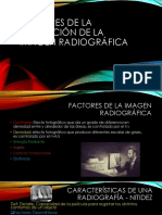 3 Factores de LA FORMACIÓN de LA IMAGEN Radiográfica Tarea