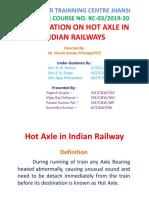 Hot Axle in Indian Railway