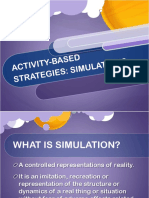 Activity Based Strategy Simulations