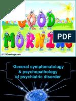 General Symptomatology & Psychopathology of Psychiatric Disorder