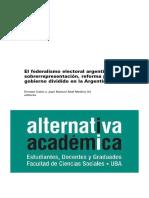 Calvo y Otros - Las Fuentes Institucionales Del Gobierno Dividido en Argentina.