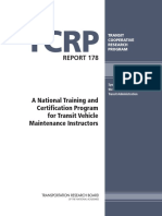 TCRP REPORT 178. a National Training and Certification Program for Transit Vehicle Maintenance Instructors TRANSIT COOPERATIVE RESEARCH PROGRAM
