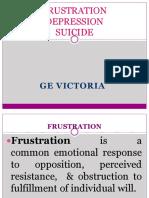 Frustration, Stress, Depression, Suicide Prevention