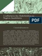 A Influência Dos Stakeholders No Negócio Imobiliário