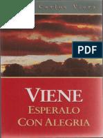 Viene, Espéralo Con Alegría Juan Carlos Viera