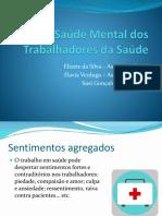 A Saúde Mental dos Trabalhadores da Saúde.pptx