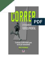 Correr - Entrenamiento De La Fuerza Mental - Matt Fitzgerald.pdf