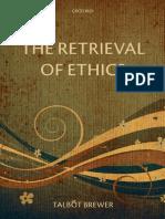 The Retrieval of Ethics