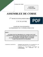 23$Autorisation du Président du Conseil exécutif à signer et exécuter le marché relatif aux travaux de rectification de tracé au niveau du Pont d'Ajiunta à passer avec la Société Corse Européenne d'Entreprise