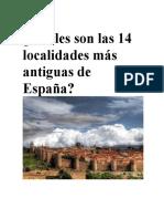 Cuáles Son Las 14 Localidades Más Antiguas de España