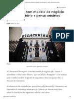 Cinemateca Tem Modelo de Negócio Para Laboratório e Pensa Cenários Para Futuro