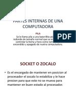 PARTES INTERNAS DE UNA COMPUTADORA DOMINGO13.pptx