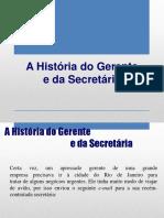 Comunicação - A história do gerente e da secretária