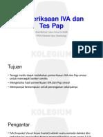 257066979-Pemeriksaan-IVA-Dan-Pap-Tes-Ppt.pptx