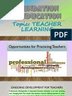 "Foundation of Education ""TEACHER LEARNING"""