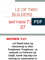 A Tale of Two Builders