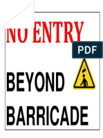 No Entry Beyond Barricade