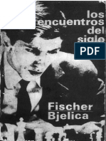Bobby Fischer - Dimitrije Bjelika (Los encuentros del siglo).pdf